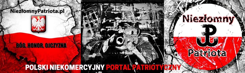 Niezłomny Patriota – Polski portal patriotyczny